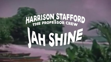 Harrison Stafford & The Professor Crew - Jah Shine