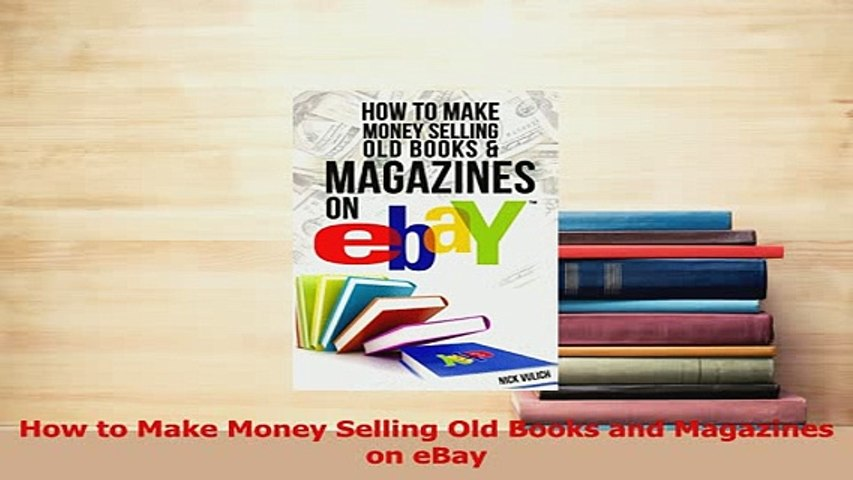 Read How to Make Money Selling Old Books and Magazines on eBay Ebook Free | Godialy.com