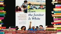 read here  Even the Janitor Is White Educating for Cultural Diversity in Small Colleges and