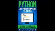 PYTHON Easy Python Programming For Beginners Your Step-By-Step Guide to Learning Python Programming Python
