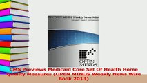 Read  CMS Previews Medicaid Core Set Of Health Home Quality Measures OPEN MINDS Weekly News Ebook Free