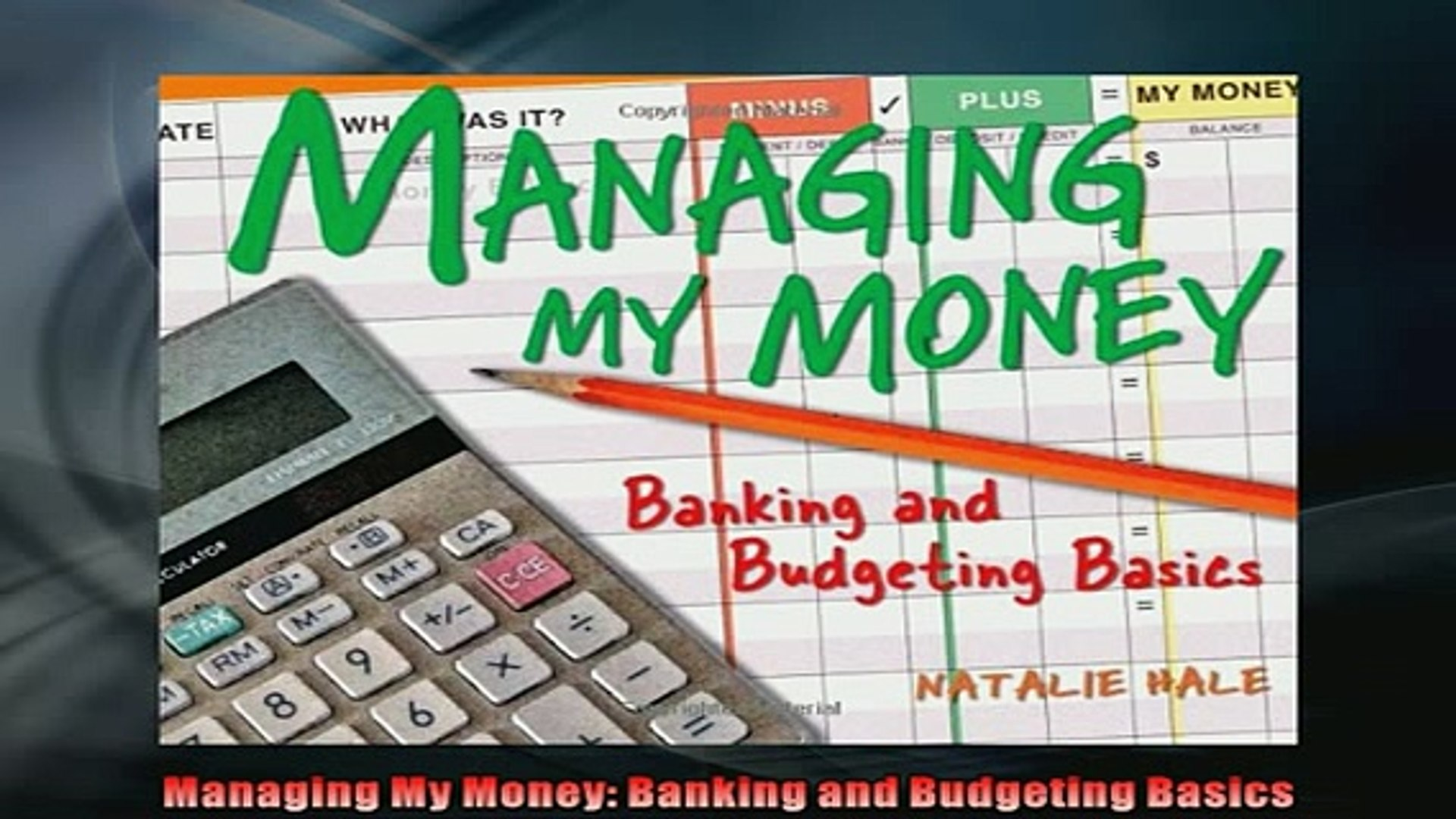 FREE DOWNLOAD  Managing My Money Banking and Budgeting Basics  BOOK ONLINE