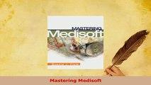 Read  Mastering Medisoft Ebook Free