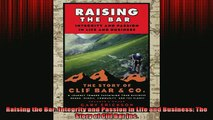 Downlaod Full PDF Free  Raising the Bar Integrity and Passion in Life and Business The Story of Clif Bar Inc Online Free