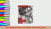 Read  The Elephant Man and Other Reminiscences Ebook Free
