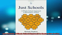 FREE PDF  Just Schools A Whole School Approach to Restorative Justice READ ONLINE