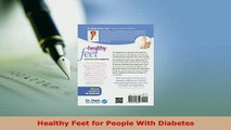 Download  Healthy Feet for People With Diabetes Free Books