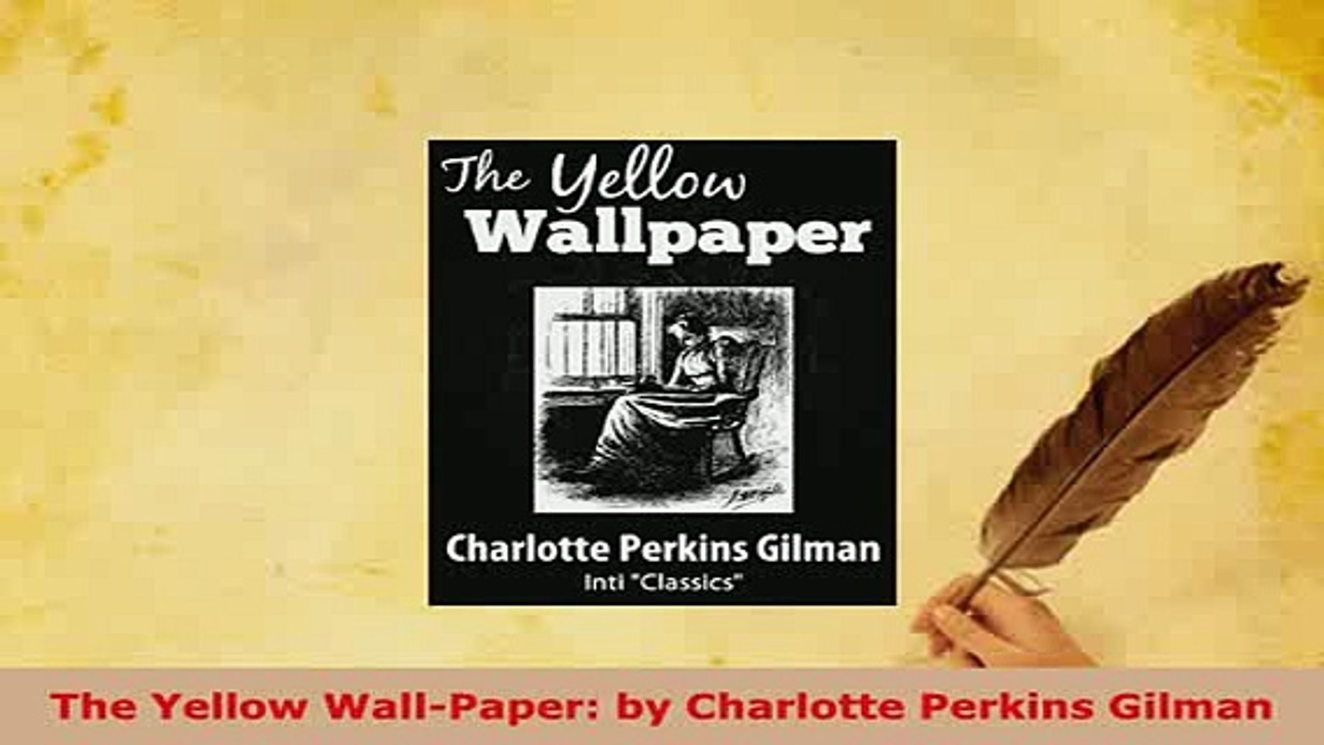 Pdf The Yellow Wallpaper By Charlotte Perkins Gilman Free Books