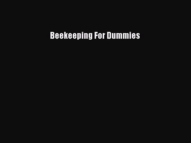 [Download] Beekeeping For Dummies Ebook Free