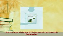 PDF  Clinical and Fieldwork Placement in the Health Profession Download Online