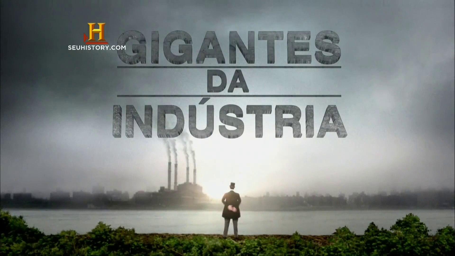 Gigantes da Indústria -  Ep 2 Encontrando Petróleo