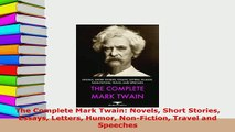 PDF  The Complete Mark Twain Novels Short Stories Essays Letters Humor NonFiction Travel and Free Books