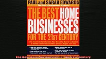 Downlaod Full PDF Free  The Best Home Businesses for the 21st Century Full EBook