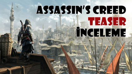 Assassin's Creed - Teaser İncelemesi