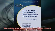 READ FREE Ebooks  How to Make Great Money Hosting Speed Dating Events A Complete Guide Anyone Can Follow Online Free