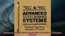 READ FREE Ebooks  Advanced Tutoring Systems Tutoring Operations Franchise Manual Full EBook