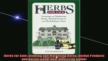 Downlaod Full PDF Free  Herbs for Sale Growing and Marketing Herbs Herbal Products and Herbal KnowHow Bootstrap Free Online