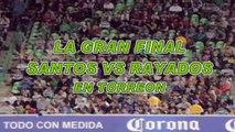 Santos Vs Monterrey Domingo 20 de Mayo