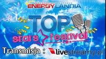 Top Stars Festival 2016 - Zator - 11.06/2016 - Transmisja