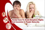 Herbal Cure To Avoid Sleepless Nights And Insomnia In People Naturally