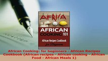 PDF  African Cooking for beginners  African Recipes Cookbook African recipes  African PDF Full Ebook