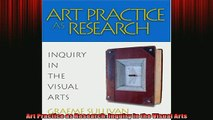 Free PDF Downlaod  Art Practice as Research Inquiry in the Visual Arts  BOOK ONLINE