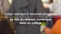 Le rôle d'un référent numérique dans un collège - Collèges numériques et innovations pédagogiques