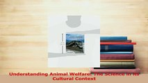 PDF  Understanding Animal Welfare The Science in its Cultural Context  Read Online