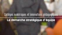 La démarche stratégique d'équipe - Collèges numériques et innovations pédagogiques