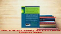 Read  The Art of Software Innovation Eight Practice Areas to Inspire your Business Ebook Free