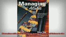 READ book  Managing with Aloha Bringing Hawaiis Universal Values to the Art of Business  BOOK ONLINE