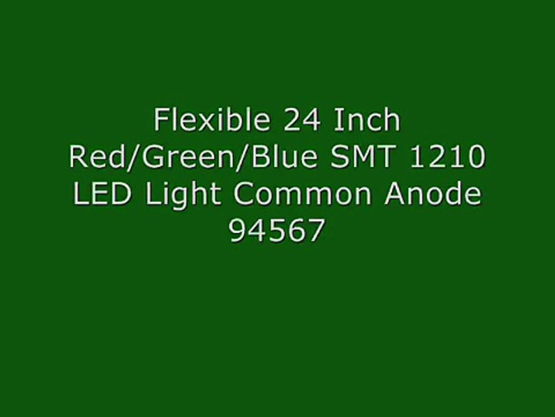 94567 Flexible 24 Inch Red/Green/Blue SMT 1210 LED Light Common Anode