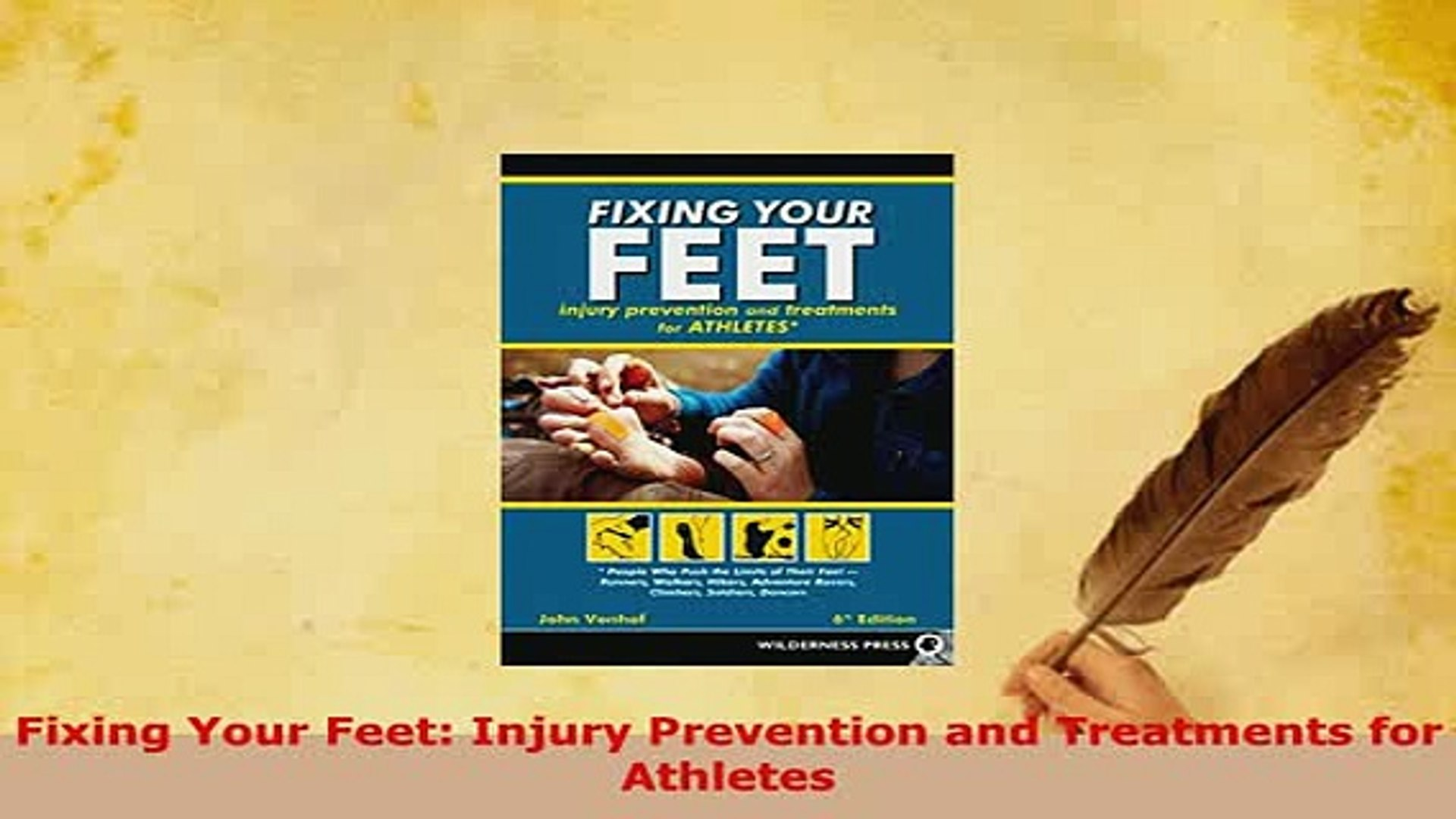 Injury Prevention and Treatments for Athletes Fixing Your Feet