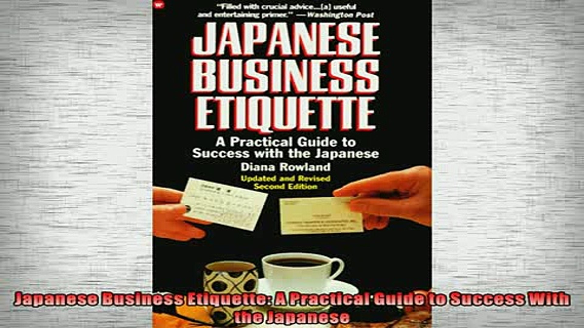 READ book  Japanese Business Etiquette A Practical Guide to Success With the Japanese  BOOK ONLINE