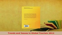 Read  Trends and Issues in Global Tourism 2012 Ebook Free