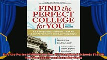 best book  Find the Perfect College for You 82 Exceptional Schools That Fit Your Personality and
