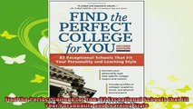 new book  Find the Perfect College for You 82 Exceptional Schools that Fit Your Personality and