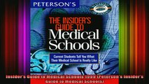 read here  Insiders Guide to Medical Schools 1999 Petersons Insiders Guide to Medical Schools