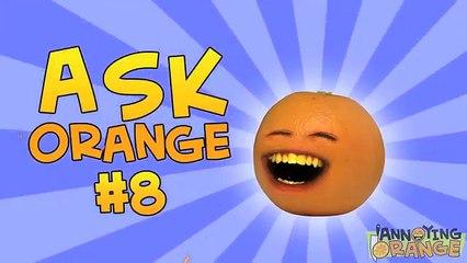 Annoying Orange - Ask Orange #8- Evil Robot Twin