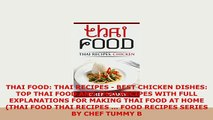 PDF  THAI FOOD THAI RECIPES  BEST CHICKEN DISHES TOP THAI FOOD AND THAI RECIPES WITH FULL Read Full Ebook