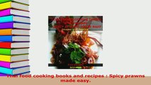 PDF  Thai food cooking books and recipes  Spicy prawns made easy PDF Full Ebook