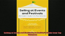 READ book  Selling at Events and Festivals An Insiders Guide from Top Veterans Free Online