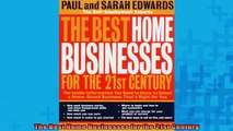 READ book  The Best Home Businesses for the 21st Century Full EBook