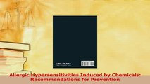Read  Allergic Hypersensitivities Induced by Chemicals Recommendations for Prevention Ebook Free