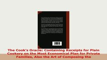 Read The Cook's Oracle And Housekeeper's Manual: Containing