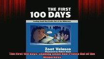 Downlaod Full PDF Free  The First 100 Days Leading Small NonProfits Out of the Wilderness Full EBook