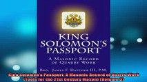 Downlaod Full PDF Free  King Solomons Passport A Masonic Record of Quarry Work Tools for the 21st Century Full Free