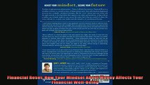 READ book  Financial Reset How Your Mindset About Money Affects Your Financial WellBeing Full Free