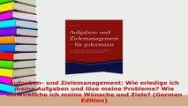 PDF  Aufgaben und Zielemanagement Wie erledige ich meine Aufgaben und löse meine Probleme PDF Full Ebook