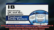 FREE DOWNLOAD  IB Chemistry SL and HL Examination Flashcard Study System IB Test Practice Questions   FREE BOOOK ONLINE
